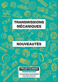 Consulter le catalogue nouveautés de Prud'homme Transmissions